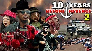 10 YEARS BEFORE REVENGE 2 (Jr Pope & Jerry Williams ) - 2020 LATEST NIGERIAN NOLLYWOOD MOVIES