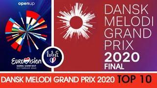 DENMARK 2020 : Dansk Melodi Grand Prix (Final) | TOP 10