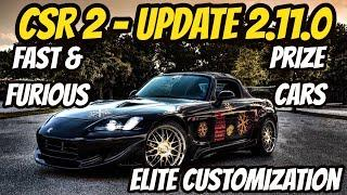 CSR2 | Upcoming Update 2.11.0 | New Fast & Furious, Prize, Prestige and Elite Customization Cars