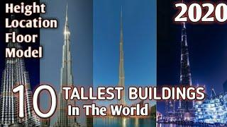 Top 10 Tallest Buildings In The World With Full Information 2020