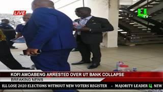 Kofi Amoabeng Arrested Over Collapse Of UT Bank