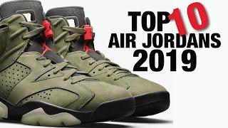 Top 10 AIR JORDAN Sneakers of 2019