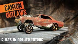Canyon Outlaws | Diecast Street Racing | Competition Intro