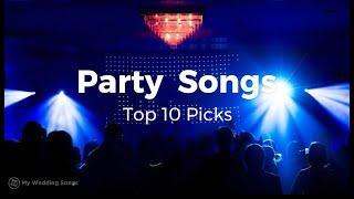 Best Party Songs Top 10 Picks 2020