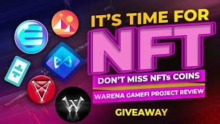 NFTs coins ready for blast in next 3 month   top nft coins   giveaway   Warena gamefi project