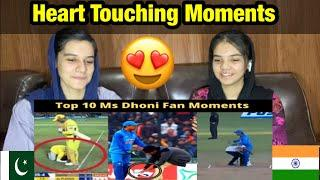 Top 10 Ms Dhoni Fan Moments |Heart Touching Moments| Pakistani Reaction