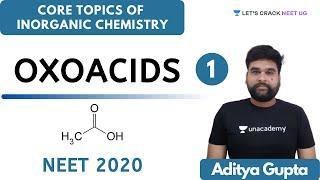 Oxoacids | Part 1 | Inorganic Chemistry for NEET 2020 | NEET Chemistry | Aditya Gupta