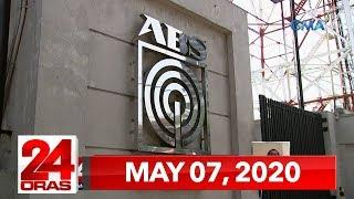 24 Oras Express: May 7, 2020 [HD]