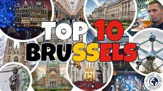 TOP 10 Attractions in BRUSSELS, Belgium | TOP TIPS - Travel Guide