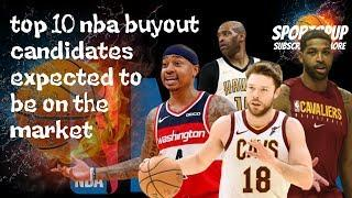 top 10 nba buyout candidates expected to be on the market