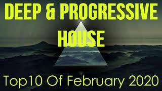 Deep & Progressive House Mix 038 | Best Top 10 Of February 2020