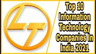 Top 10 Information Technology Companies In India 2021