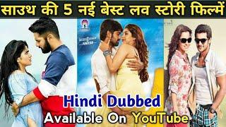 top 5 new south love story movie in hindi   top 5 best romantic south movie in hindi dubbed