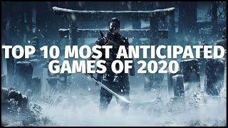 Top 10 Most Anticipated Video Games of 2020