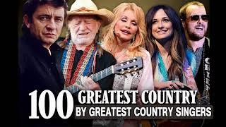 Top 100 Classic Country Songs By Greatest Country Singers - Best Country Songs Of All Time