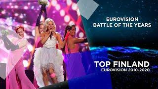 EUROVISION FINLAND | MY TOP 11 (2010-2020) - Battle of the years!