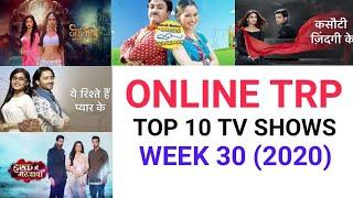 Online TRP of Week 30 (2020) | Top 10 Tv Shows | YRKKH , KZK , YRHPK , Naagin and More