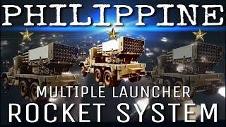 THE PHILIPPINE MULTIPLE LAUNCHER ROCKET SYSTEM