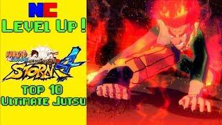 Top 10 Naruto Storm 4 Ultimate Jutsus -- Level Up!