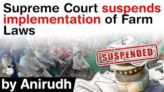 Supreme Court suspends implementation of Three Farm Laws - Apex Court forms a committee #UPSC #IAS