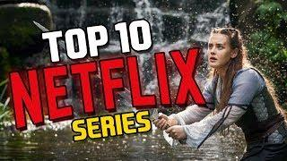 TOP 10 BEST NETFLIX SERIES TO WATCH RIGHT NOW 2020