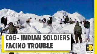 CAG report on Indian Army   Indian soldiers facing trouble in high altitudes