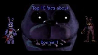 Top 10 facts about Bonnie | Five Nights at Freddy's [NOT for viewers under 13]