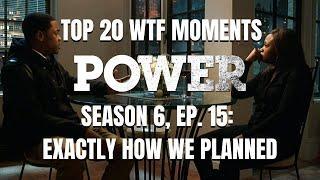 Top 20 WTF Moments | Power Season 6 Episode 15 Reaction