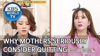 Why do the mothers seriously consider quitting their jobs? [Problem Child in House/2020.03.30]