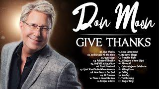 Give Thanks Don Moen Best Album Of All Time | Most Played Christian Songs With Lyrics Nonstop
