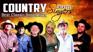 Best Classic Old Country Songs Of All Time - Most Pupolar Classic Country Songs Ever - Country Music