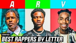 BEST RAPPERS BY LETTER (A-Z)