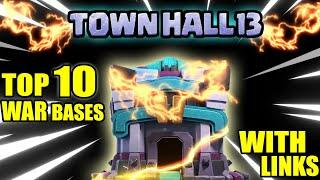 TOP 10 TH13 WAR BASES WITH LINKS | Town hall 13 anti 3 & anti 2 star war base link