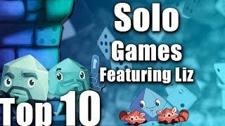 Top 10 Solo Games (Featuring Liz Davidson)