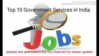 Top 10 Government Services of India