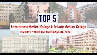 Top 10 MBBS Medical Colleges in Madhya Pradesh | Top Government Medical Colleges in MP