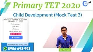 Mock Test 3 | CDP | Top 10 Questions (MCQ) - WB Primary TET 2020 | Master Of Jobs