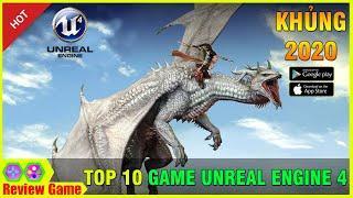 TOP 10 Game Mobile Online Đồ Họa Unreal Engine 4 KHỦNG & Hấp Dẫn Nhất 2020 || Review Game