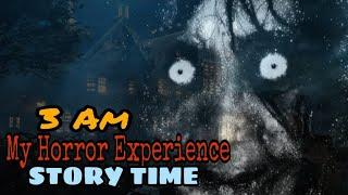 My Horror Experience Story time 3 A.M Challenge Scary stories haunted story Top10 ghost horror