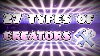 27 Different Types of Creators in Geometry Dash!