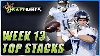 DRAFTKINGS WEEK 13 TOP STACKS: NFL DFS PICKS