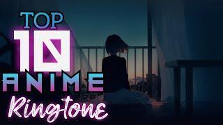 Top 10 Anime RingTones For Anime Lover || Legend Anime TV
