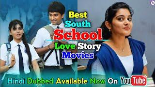 Top 10 Best South School Love Story Movies Dubbed In Hindi | Available Now On Youtube | Boy | Nani.
