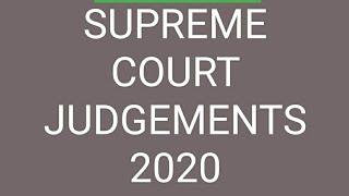 TOP 10 JUDGEMENTS SUPREME COURT OF INDIA 2020
