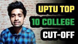 UPTU TOP 10 COLLEGE CUT-OFF 2020