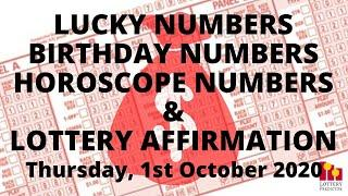 Lottery Lucky Numbers, Birthday Numbers, Horoscope Numbers & Affirmation - October 1st 2020