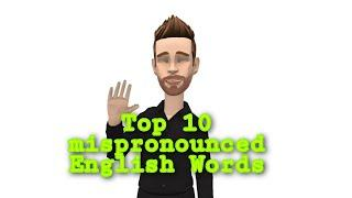 Top 10 mispronounced English Words | #Ideas&Thoughts | Learning English
