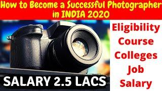 How to become a Successful Photographer in INDIA 2020 | Eligibility,Course,Salary. | #PhotoTM