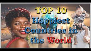 Top 10 Happiest Countries in the World 2020