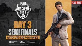 [Hindi] PMIS Semi-Finals - Day 3   PUBG MOBILE India Series 2020 #PUBGM #PMIS2020